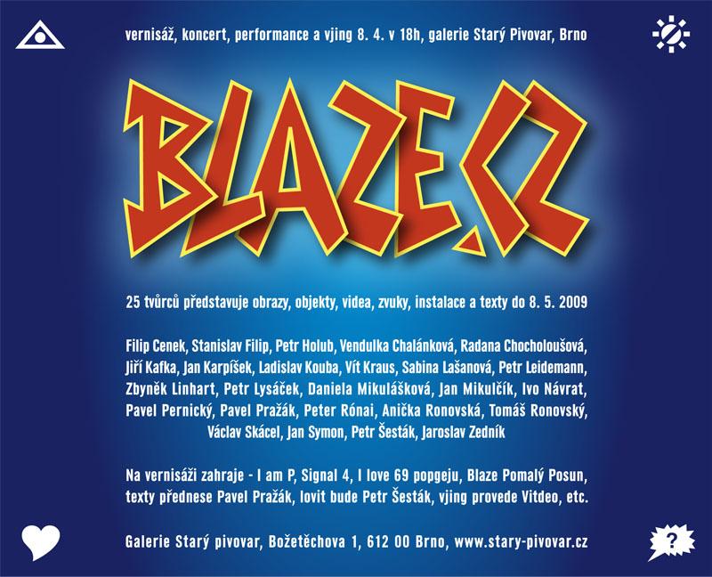 Blaze 2, Brno, Starý Pivovar, 8.4.2009
