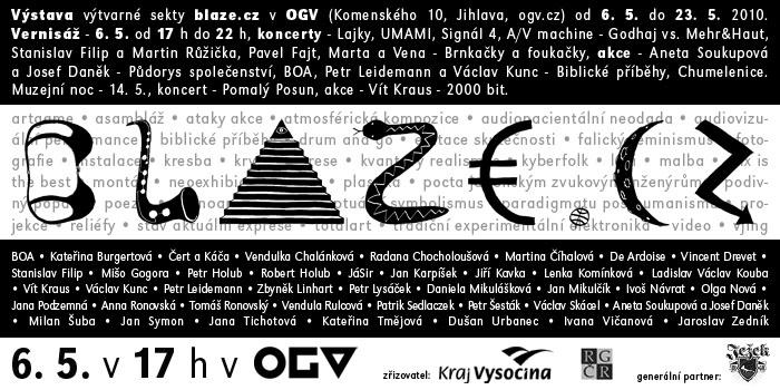 Pozvánka: Skupina Blaze, Oblastní galerie Vysočiny, Jihlava, 6.5.2010