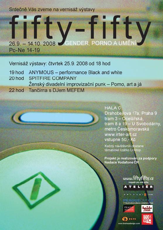 Fifty-fifty, pozvánka na výstavu věnovanou tématu gender, p0rn0 a umění, 25.9.2008, Praha