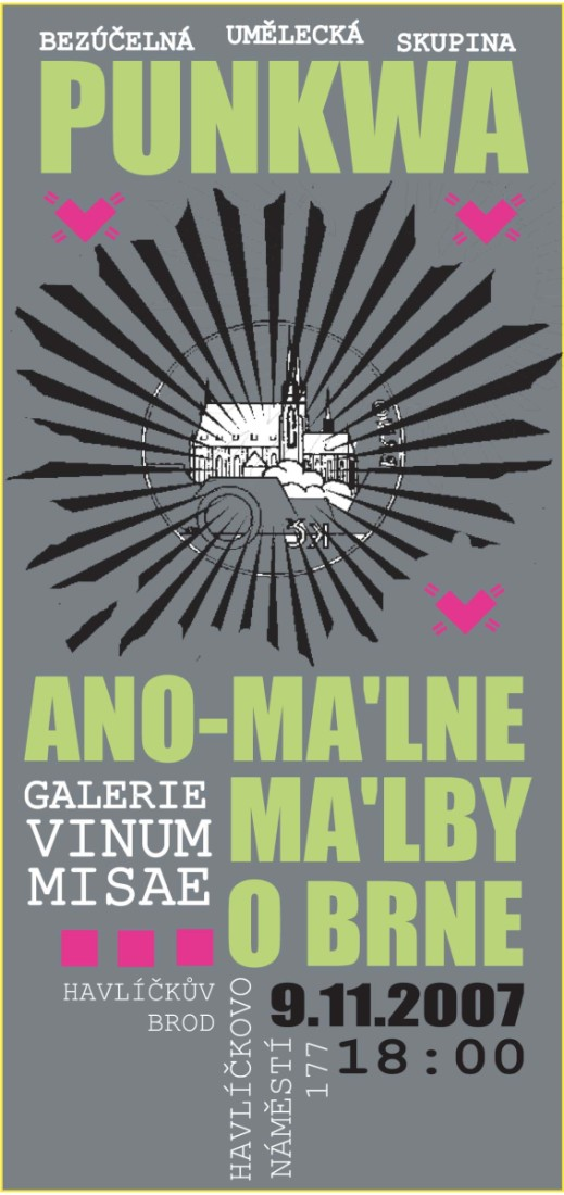 Punkwa pozvánka: Galerie Vinum Missae, Havlíčkův Brod, 9.11.-10.12.2007